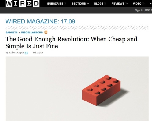 The Good Enough Revolution- When Cheap and Simple Is Just Fine (20090831)